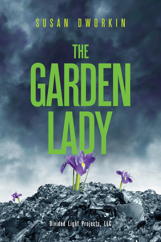 THE GARDEN LADY by Susan Dworkin